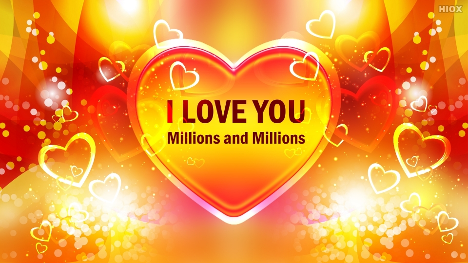 I Love You Millions And Millions HD Picture